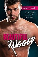 Beautiful Rugged Kindle Edition