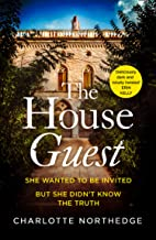 The House Guest: a gripping debut psychological thriller with a twist that will keep you up all night