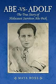 Abe-vs-Adolf: The True Story of Holocaust Survivor Abe Peck