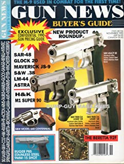 GUN NEWS BUYER'S GUIDE November 1990 Magazine THE M-9 USED IN COMBAT Beretta 92F S&W MODEL 640 CENTENNIAL Ruger P85 Stainless Steel 9MM-15 Shot S&W 45 ACP 8R ALUMINUM ALLOY FRAME