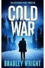 Cold War (Alexander King Book 2) Kindle Edition