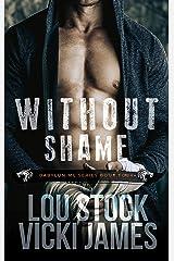 Without Shame (Babylon MC Book 4) Kindle Edition