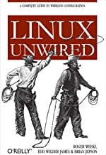 Linux Unwired: A Complete Guide to Wireless Configuration (English Edition)