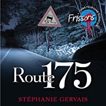 Route 175 [French Edition]