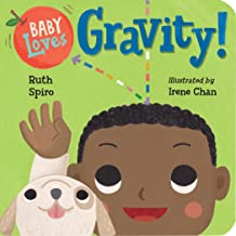 Baby Loves Gravity! (Baby Loves Science Book 5)