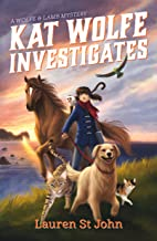 Kat Wolfe Investigates: A Wolfe & Lamb Mystery (Wolfe and Lamb Mysteries)