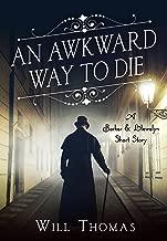 An Awkward Way to Die: A Barker & Llewelyn Short Story (A Barker & Llewelyn Novel)