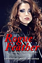 Rogue Feather (Darkwood Feathers Book 1)