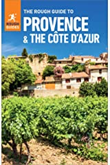 The Rough Guide to Provence & Cote d'Azur (Travel Guide eBook) (Rough Guides) Kindle Edition