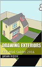 Drawing Exteriors: KBB Mini Guides 2016