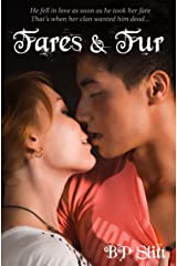 Fares and Fur: (A Steamy Werewolf Erotica) Kindle Edition