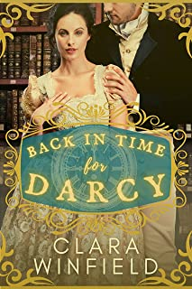 Back in Time for Darcy: A Pride & Prejudice Time Travel Romance (English Edition)