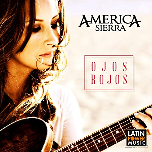 Ojos Rojos by America Sierra on Amazon Music - Amazon.com