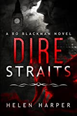 Dire Straits (Bo Blackman Book 1) Kindle Edition