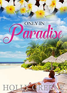 Only in Paradise: The Ultimate Poolside Summer Read (Escape to the Caribbean Book 2)