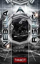 Nebula Rising: 3 Code White (German Edition)