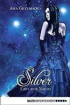 Silver - Erbe der Nacht (German Edition)