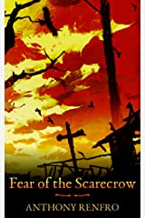 Fear of the Scarecrow Kindle Edition