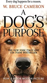 A Dog's Purpose: A Novel for Humans: 1