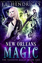 New Orleans Magic: An Urban Fantasy Action Adventure (The Voodoo Dolls Book 1) (English Edition)