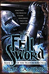 The Fell Sword (The Traitor Son Cycle Book 2) Kindle Edition
