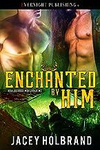 Enchanted by Him (Helldorado Mongrels MC Book 3)
