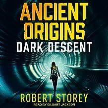 Dark Descent: Ancient Origins Series, Book 2