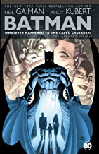 Batman: Whatever Happened to the Caped Crusader?: The Deluxe Edition (2020 Edition) (Batman (1940-2011))