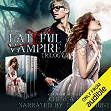 The Fateful Vampire Trilogy: Boxed Set of Books 1-3
