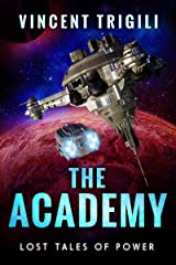 The Academy (Lost Tales of Power Book 2) Kindle Edition