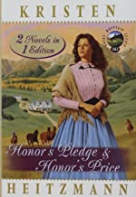 Honor's Pledge & Honor's Price (Rocky Mountain Legacy, Book 1-2) (2 Novels in 1 Edition)