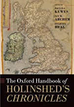 The Oxford Handbook of Holinshed's Chronicles (Oxford Handbooks) (English Edition)