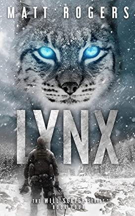 Lynx: A Will Slater Thriller (Will Slater Series Book 4) (English Edition)