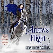 Arrow's Flight: Heralds of Valdemar series, Book 2