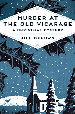 Murder at the Old Vicarage: A Christmas Mystery (Pan Heritage Classics Book 1) (English Edition)