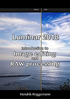 Luminar 2018 – Introduction to image editing and RAW processing