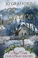 Grace (Angel Creek Christmas Brides Book 13) Kindle Edition