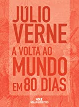 A Volta ao Mundo em 80 Dias: Texto adaptado (Júlio Verne) (Portuguese Edition)