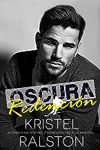 Oscura redención (Spanish Edition)
