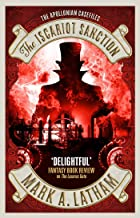 The Iscariot Sanction: The Lazarus Gate 2 (Apollonian Case Files)