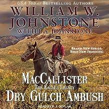 MacCallister: The Eagles Legacy - Dry Gulch Ambush: Duff MacCallister Western Series, Book 3