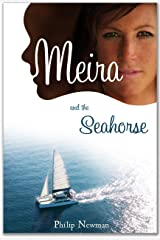 Meira & The Seahorse Kindle Edition