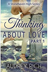 Thinking About Love, Part 1 (A Stonehaven High Series Book 3) Kindle Edition