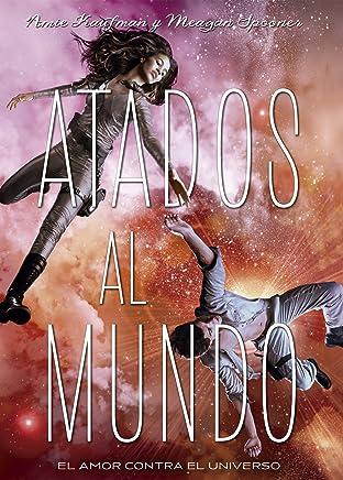 Atados al mundo (Libros digitales) (Spanish Edition)