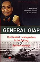 The General Headquarters in the Spring of Brilliant Victory (Memoirs of War)