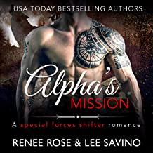 Alpha's Mission: A Special Forces Shifter Romance: Bad Boy Alphas