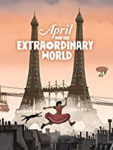 Best april and the extraordinary world movie Reviews