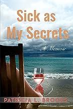 Sick as My Secrets: A Memoir