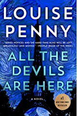 All the Devils Are Here: A Novel (Chief Inspector Gamache Novel Book 16) Kindle Edition