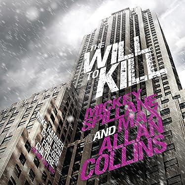 The Will to Kill